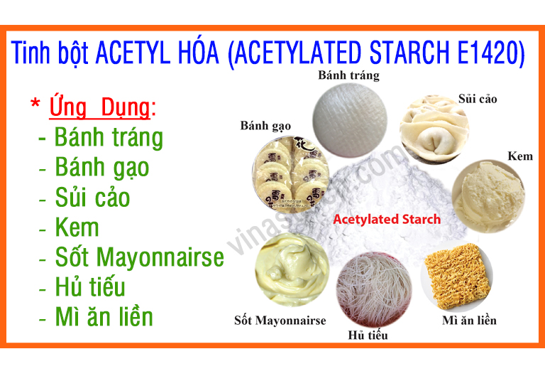 Tinh bột ACETYL HÓA (ACETYLATED STARCH E1420)